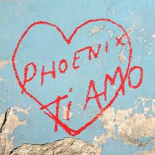 <b>Phoenix</b> - <b>Ti Amo</b> (2017, Coke Bottle Clear, Vinyl)   Discogs