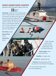 coast guard essay contest u s naval institute lower numbers of available coast guard assets and navy ships that once carried coast guard law enforcement detachments are contributing to widening the gap
