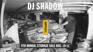 4th annual <b>DJ SHADOW</b> storage sale – Aug. 10, 11   Rappcats