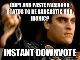 Copy and Paste Facebook Status to be sarcastic and ironic? Instant ... via Relatably.com