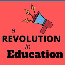 A Revolution in Education