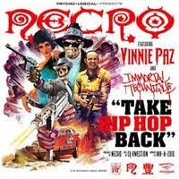 Take <b>Hip Hop Back</b> by Necro feat. Vinnie Paz and Immortal ...