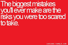 quotes-sayings-life-best-risk-mistake.jpg