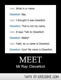 17 Witty Conversations With Cleverbot - Boring Pics + Epic ... via Relatably.com