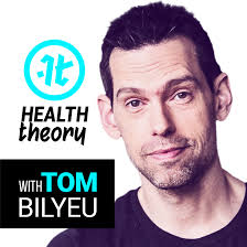 Health Theory with Tom Bilyeu