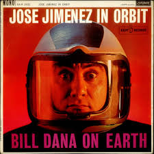 Bill Dana Jose Jimenez In Orbit UK Vinyl LP Record HA-R2432 Jose Jimenez In Orbit Bill Dana 536101 - Bill-Dana-Jose-Jimenez-In-O-536101