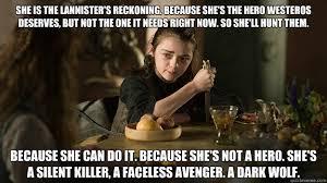 Badass Arya Stark memes | quickmeme via Relatably.com
