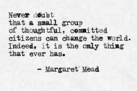 Change The World Margaret Mead Quotes. QuotesGram via Relatably.com