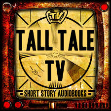 TALL TALE TV - Sci Fi and Fantasy Short Stories