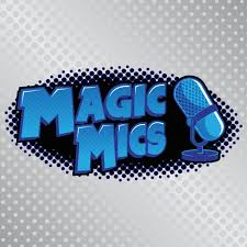 Magic Mics Podcast