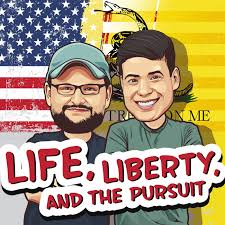 Life Liberty and the Pursuit