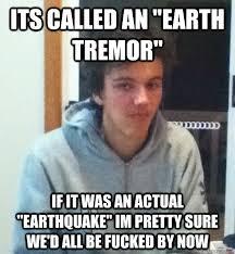 Earth Tremor memes | quickmeme via Relatably.com