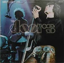 <b>Absolutely</b> Live (<b>The Doors</b> album) - Wikipedia