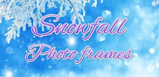 Приложения в Google Play – Снегопад <b>Фоторамки</b>