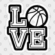 Basketball Love - <b>I Love Basketball</b> - Sticker | TeePublic eat sleep ...