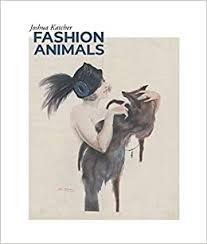 <b>Fashion Animals</b>: Joshua Katcher: 9781940184463: Amazon.com ...