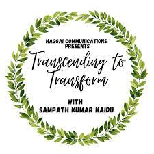 Transcending To Transform