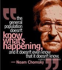 Noam Chomsky's quotes, famous and not much - QuotationOf . COM via Relatably.com