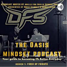 The Oasis Mindset