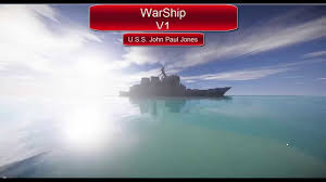 warship v trailer i uss john paul jones i warship v1 trailer i uss john paul jones i