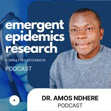 Emergent Epidemics Research with Dr. Amos Ndhere