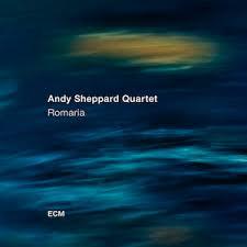 <b>Andy Sheppard</b> Quartet - <b>Romaria</b> — JazzTrail | NY Jazz Scene ...