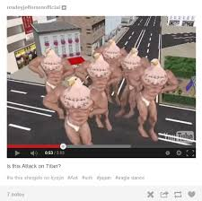 WTF Japan: Eagle Dance | Is This Attack on Titan? | Know Your Meme via Relatably.com