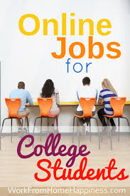 legitimate ideas for college student jobs online new school year here s a list of college student jobs online from legitimate sources learn the legitimate college · job for college studentsworking