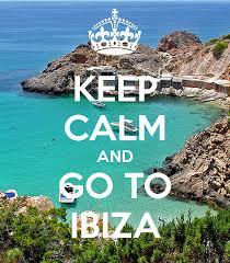 <b>Keep Calm And Go</b> To IBIZA - Home | Facebook