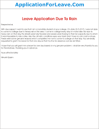 leave application due to heavy rain leave letter due to rain for yesterday