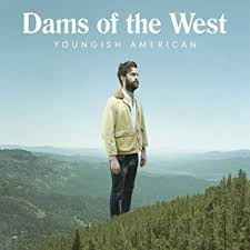 <b>Dams Of The West</b> - Youngish American - Amazon.com Music