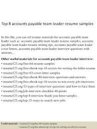 top8accountspayableteamleaderresumesamples 150601111549 lva1 app6892 thumbnail 4 jpg cb 1433157391