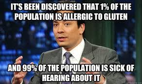 Gluten Free memes | quickmeme via Relatably.com