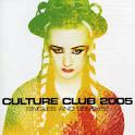 Culture Club 2005: Singles & Remixes [France]