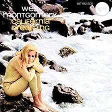 <b>California</b> Dreaming: <b>MONTGOMERY</b>, <b>WES</b>: Amazon.ca: Music