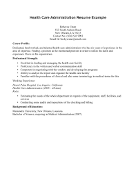 Healthcare Administration Sample Resume 16 Healthcare