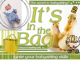 it s in the bag creating a babysitting toolkit for teens tlt16 you can also use your library resources to help teens develop a basic babysitting toolkit that focuses on early literacy