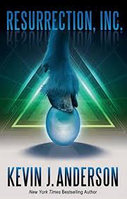 <b>Resurrection</b>, Inc. - Kindle edition by <b>Kevin J Anderson</b>. Mystery ...
