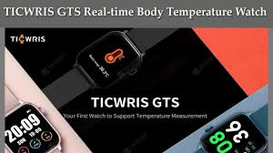 Temperature Watch: <b>TICWRIS GTS Real time Body</b> Temperature ...