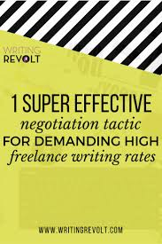 best images about > lance from home< passive how to negotiate and demand high lance writing rates