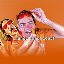 Orange Pill Podcast