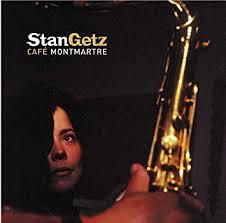<b>Stan Getz</b> - <b>Cafe</b> Montmartre - Amazon.com Music