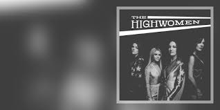 <b>The Highwomen</b> - Music on Google Play