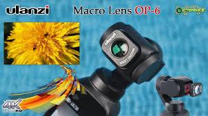 <b>Macro Lens Ulanzi OP</b>-<b>6</b> DJI Osmo Pocket - YouTube
