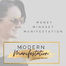 Modern Manifestation