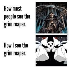 Grim Reaper by rob.lucci - Meme Center via Relatably.com