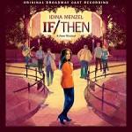 If/Then : A New Musical [Original Broadway Cast] album by Idina Menzel