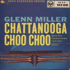 "「1942, glenmillar ""chatanooga chuchu"" record sold 1,2 million  golden  disk given」の画像検索結果"