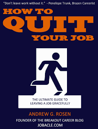 how to quit your job gracefully the official guide how to quit your job
