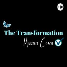 The Transformation Mindset Coach